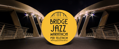Bridge Jazz Marathon per Telethon