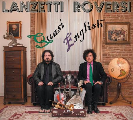 Lanzetti/Roversi – Quasi English