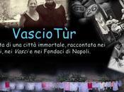 VascioTùr. vita Napoli raccontata vicoli