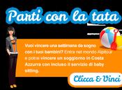 """Vinci viaggio Costa Azzurra tutta famiglia Concorso """"Parti Tata"""""""