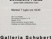 MILANO: Collezione fluida opere dalla collezione Maurizio Calvi Galleria Schubert