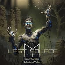 My Last Solace – Echoes Follower
