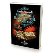 Archimede e il mistero del planetario di Annalisa Stancanelli