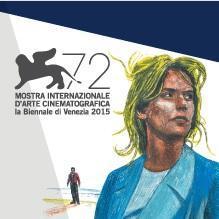 VENEZIA 72 : ALL'INSEGNA DEL FILM D'AUTORE  (MA ANCHE DI VASCO...)