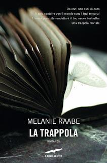 ANTEPRIMA #21 : La Trappola di Melanie Raabe