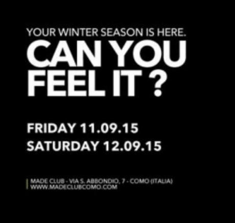 Can you Feel it? 11-12/9 Made Club Como Reopening Parties