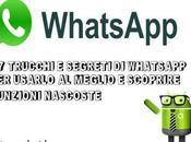 [Guida]27 Trucchi segreti Whatsapp usarlo meglio scoprire funzioni nascoste