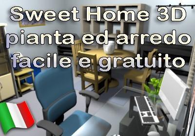 Sweet home 3d pianta arredo facile free paperblog for Mobilia arredamento 3d
