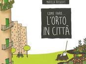 libro: Come fare l'orto città