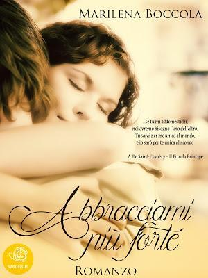RECENSIONE - Abbracciami più forte di Marilena Boccola