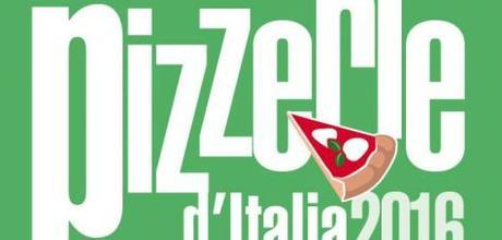 "La Guida""GamberoRosso""pizzerieitaliane2016 & Proloco Dol!"