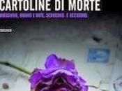 Recensione: CARTOLINE MORTE James Patterson Liza Marklund