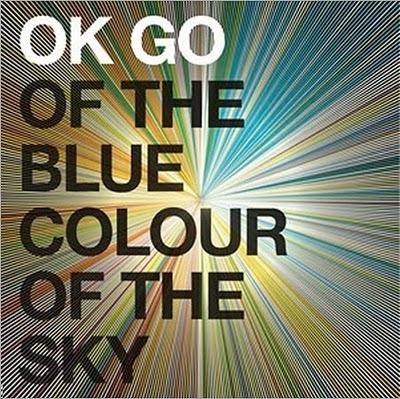 OK GO- of the blue color of the sky- (riflessioni e ricor...