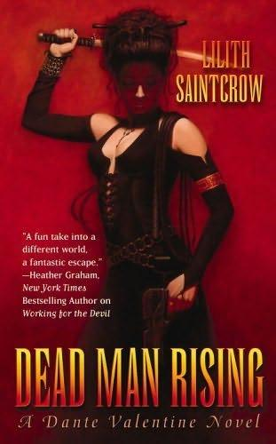book cover of Dead Man Rising (Dante Valentine, book 2) by Lilith Saintcrow