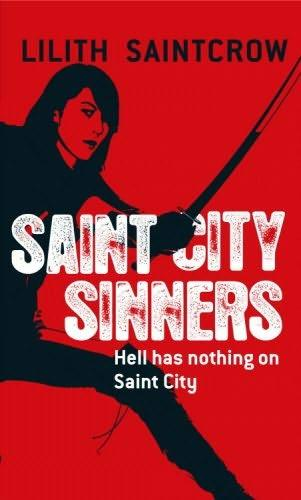 book cover of Saint City Sinners (Dante Valentine, book 4) by Lilith Saintcrow