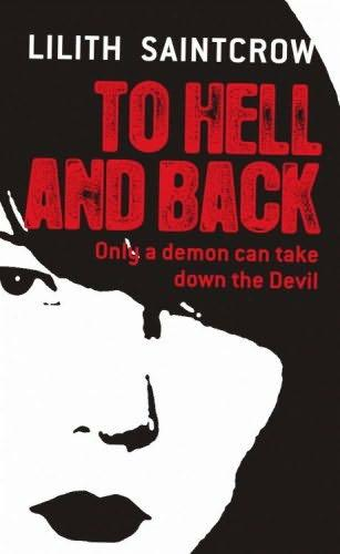book cover of To Hell and Back (Dante Valentine, book 5) by Lilith Saintcrow