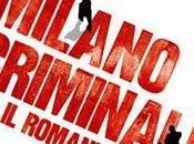Milano criminale. Romanzo, Paolo Roversi (Rizzoli). Intervento Nunzio Festa