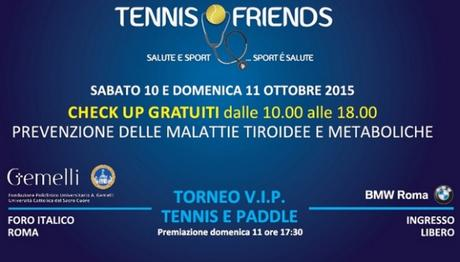 Tennis & Friends al Foro Italico: sport e screening gratuiti