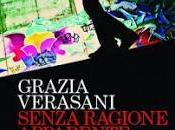 Senza ragione apparente, Grazia Verasani