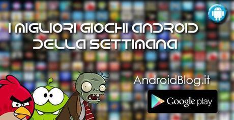 I migliori giochi android della settimana 06 18 ottobre for Migliori planimetrie della cabina di log