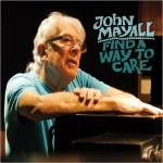 JOHN MAYALL FIND A WAY TO CARE