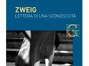 """Lettera Sconosciuta"" Zweig"