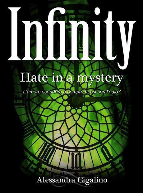 Infinity, Love in a Mystery di Alessandra Cigalino