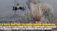 Più li bombardiamo, più loro porteranno la guerra in casa nostra!