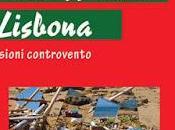 """libreria saggio Francesco Anzalone, Fabio Marino, Antonio Riolo, """"Scombussolati alLisbona. Riflessioni controvento"""" Edizioni Zisa, euro 10,00"""