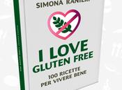 "Simona Ranieri presenta Love Gluten Free ricette vivere bene"""