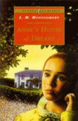 book cover of Anne's House of Dreams (Anne Shirley, book 5) by L M Montgomery