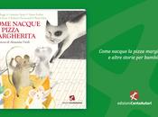 Tutta vita Luigi Rosa, nell'antologia Come nacque pizza Margherita (CentoAutori)