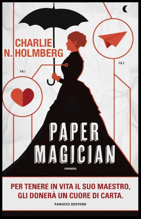 Risultati immagini per paper magician libro