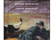 Antonio Pennacchi Canale Mussolini