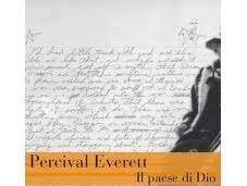 "paese Dio"" Percival Everett"