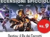 """Recensioni Spicciole: Destiny Corrotti"""""""