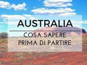 Cosa sapere prima partire l'Australia