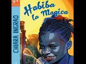 GAVIGNANO (RM): HABIBA MAGICA romanzo Chiara Ingrao Presentazione 16.1.2016