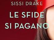 Segnalazione SFIDE PAGANO Sissi Drake