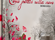 """Desperate Bookswife: Presentazione """"Come petali sulla neve"""" Antonella Iuliano"""