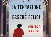 Lorenzo Marone tentazione essere felici