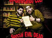 DE-GENERANDO CULT: Evil Dead dintorni