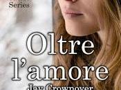 OLTRE L'AMORE Crownover