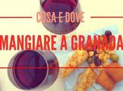 Cosa dove mangiare Granada (low cost non)