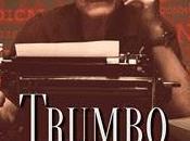 L'ultima parola vera storia Dalton Trumbo (2015)