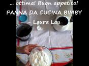VIDEO RICETTA PANNA CUCINA BIMBY Laura