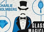 Glass Magician Charlie Holmberg secondo capitolo della saga!