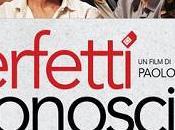 Perfetti sconosciuti Paolo Genovese #film