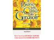 """Nuove tappe tour diario della Casa Girasoli"""", primo volume Novara Bene"""":il appuntamento marzo"""