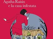 "Anteprima: ""Agatha Raisin casa infestata"" M.C. Beaton"